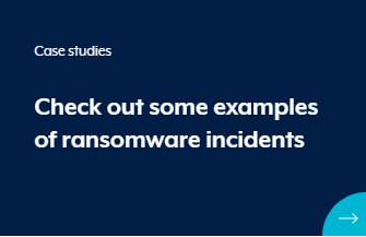 Case Studies of Ransomware attacks